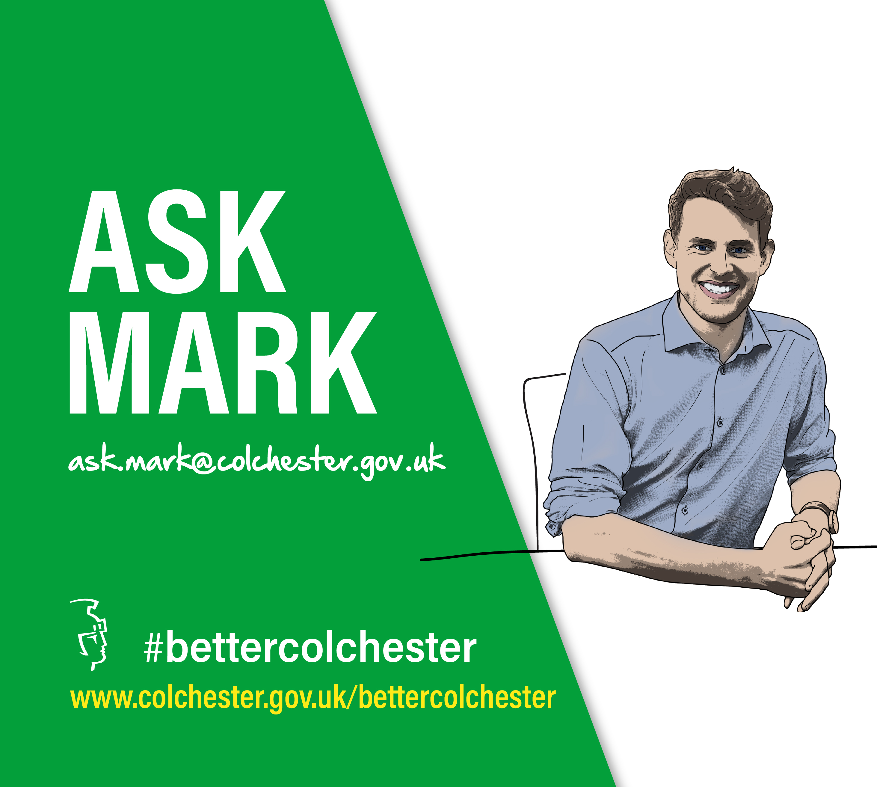 Ask Cllr Mark Cory, Leader of the Council a question. Email ask.mark@colchester.gov.uk