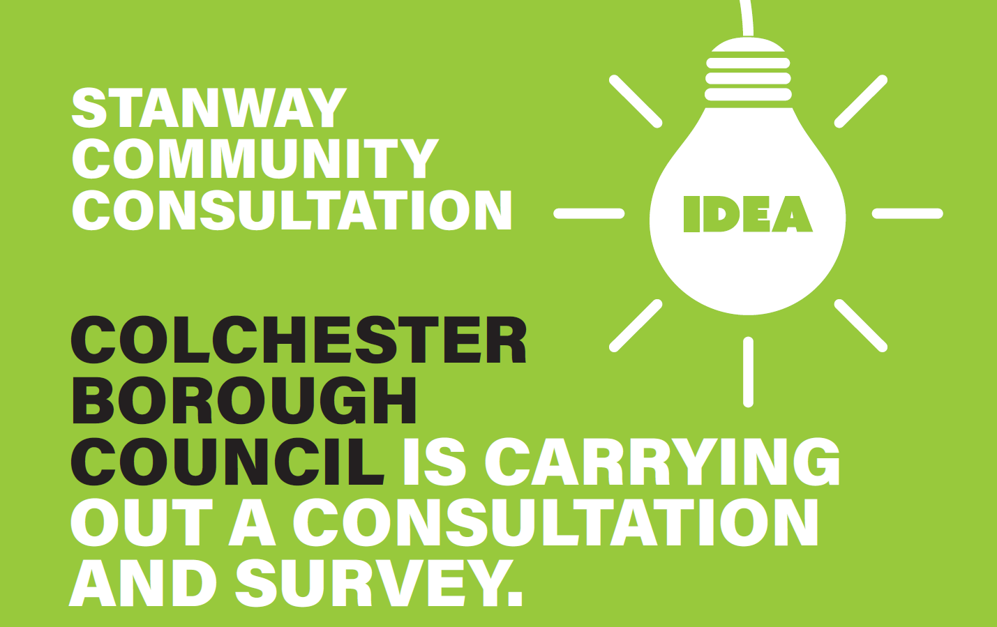 Colcheset Borough Council is carrying out a consultation and survey